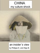 China. My culture shock! An insider´s view