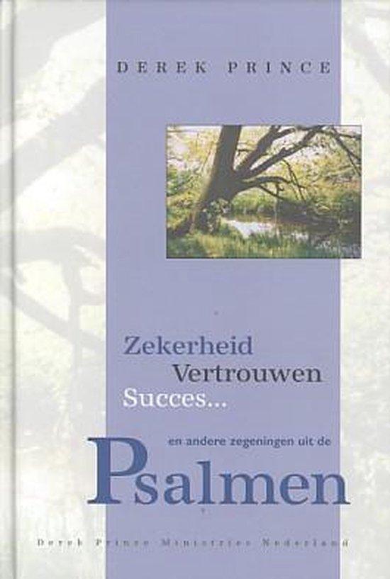 Zekerheid vertrouwen succes... en andere zegeningen uit de Psalmen - Derek Prince | Readingchampions.org.uk