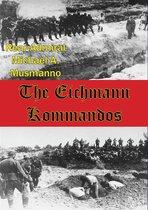 Boek cover The Eichmann Kommandos [Illustrated Edition] van Rear-Admiral Michael A. Musmanno