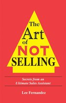 The Art of Not Selling