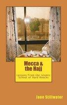 Mecca & the Hajj