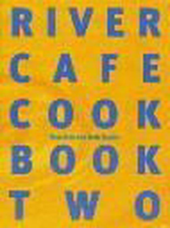 RIVER CAFE 2 COOKBOOK
