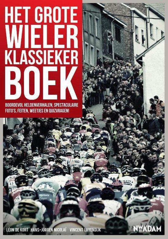 Het grote wielerklassiekerboek - Vincent Luyendijk | Fthsonline.com