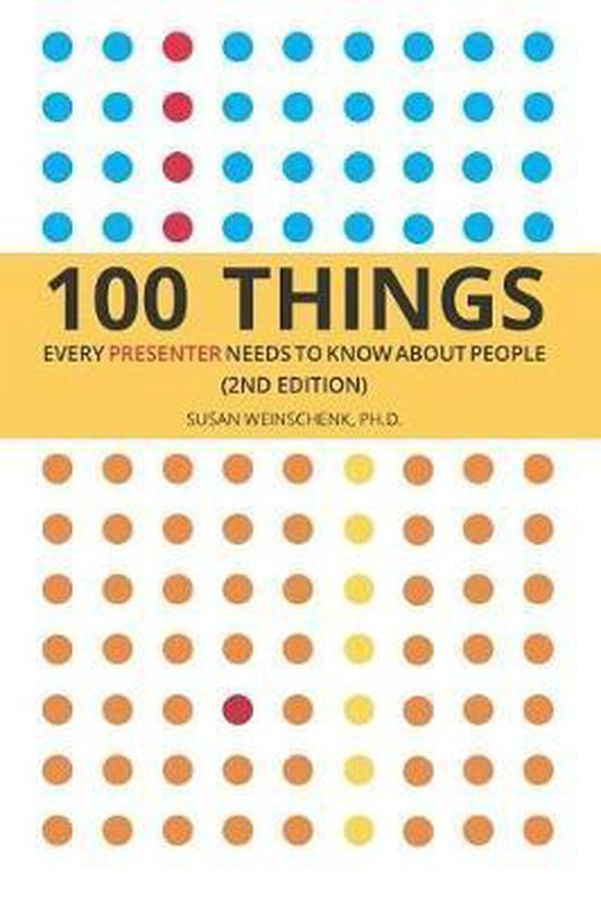 Boek cover 100 Things Every Presenter Needs To Know About People van Susan Weinschenk Ph D (Paperback)