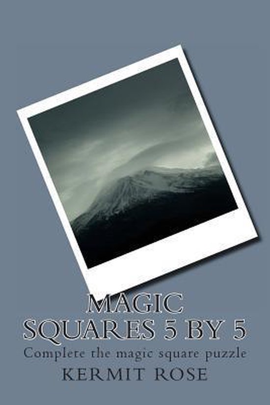 Magic Squares 5 by 5