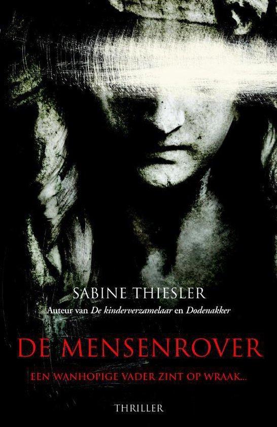 De mensenrover - Sabine Thiesler |