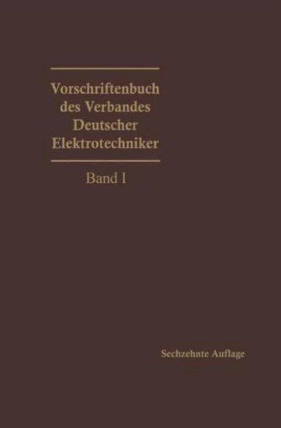 Vorschriftenbuch Des Verbandes Deutscher Elektrotechniker