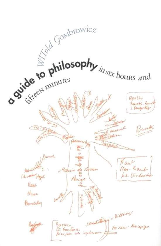 Boek cover A Guide to Philosophy in Six Hours and Fifteen Minutes van Witold Gombrowicz (Hardcover)