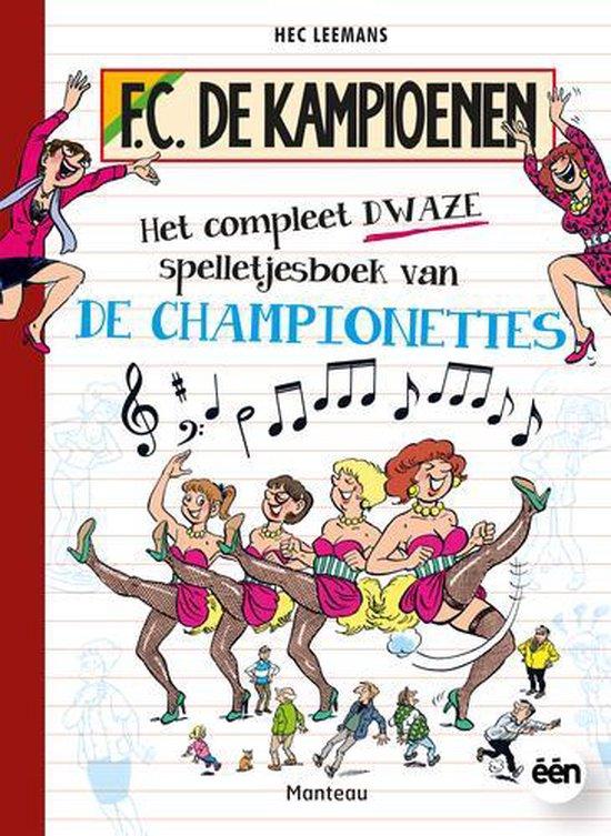 F.C. De Kampioenen - Het compleet dwaze spelletjesboek van de Championettes - Hec Leemans |