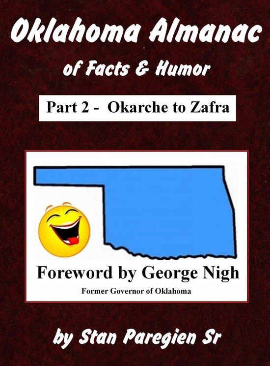 Oklahoma Almanac of Facts & Humor: Part 2 - Okarche to Zafra