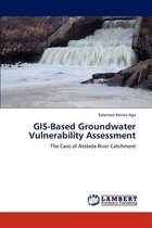 Gis-Based Groundwater Vulnerability Assessment