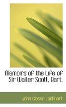 Memoirs of the Life of Sir Walter Scott, Bart.