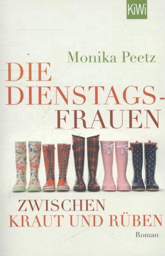 Boek cover Die Dienstagsfrauen zwischen Kraut und Rüben van Monika Peetz (Paperback)