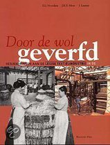 DOOR DE WOL GEVERFD. HERINNERINGEN AAN D