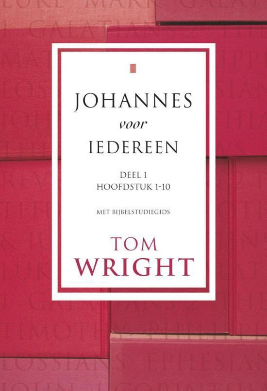 Johannes voor iedereen 1 - Tom Wright | Readingchampions.org.uk