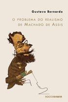 O problema do realismo de Machado de Assis