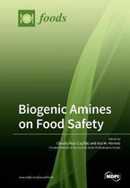 Biogenic Amines on Food Safety