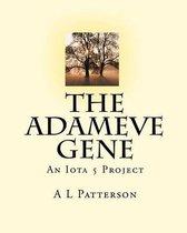 The Adameve Gene