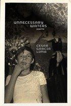 Boek cover Unnecessary waters van Cesar Garcia Lima