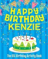 Happy Birthday Kenzie - The Big Birthday Activity Book