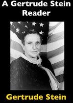 A Gertrude Stein Reader