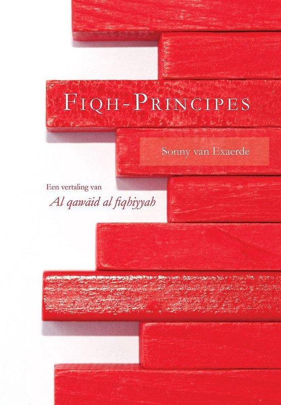 Fiqh-principes - een vertaling van qaw?id fiqhiyyah - Sonny van Exaerde |