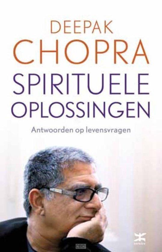 Spirituele oplossingen - Deepak Chopra |