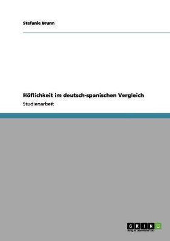 Hoeflichkeit im deutsch-spanischen Vergleich