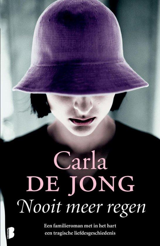 Nooit meer regen - Carla de Jong  