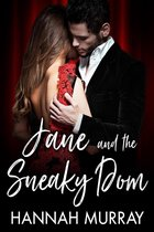 Jane and the Sneaky Dom