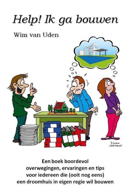 Help! Ik ga bouwen - Wim van Uden | Fthsonline.com