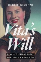 Vita's Will, Real Life Lessons about Life, Death & Moving On