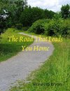 The Road That Leads You Home