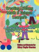 Creating Lifelong Math & Science Learners
