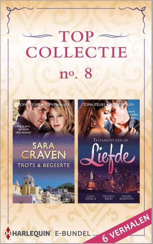 Topcollectie 8: Trots & begeerte / Testament van de liefde, 6-in-1 - Sara Craven |