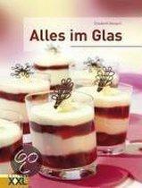 Alles im Glas
