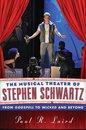 The Musical Theater of Stephen Schwartz