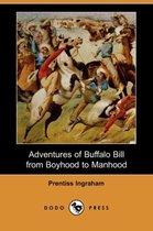 Adventures of Buffalo Bill from Boyhood to Manhood (Dodo Press)