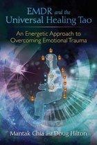 EMDR and the Universal Healing Tao