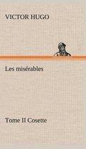 Les miserables Tome II Cosette