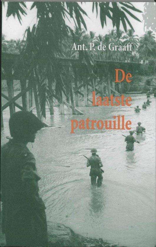 De laatste patrouille - Ant. P. De Graaff |