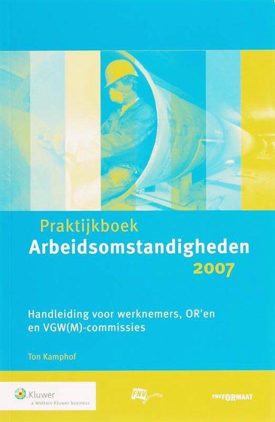 Praktijkboek Arbeidsomstandigheden - T. Kamphof | Fthsonline.com