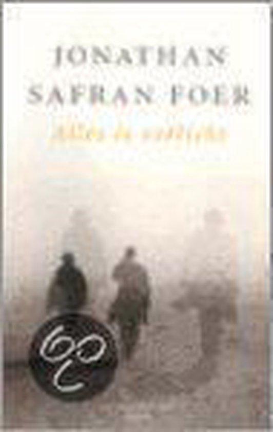 Alles Is Verlicht - Jonathan Safran Foer |