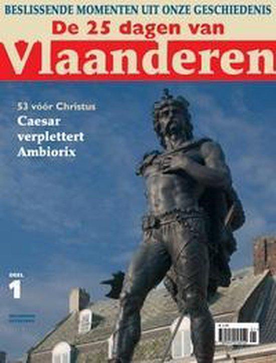 De 25 dagen van Vlaanderen (2 delen) - Auteur Onbekend |