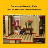 Sometimes Mommy Falls