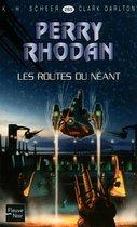 Perry Rhodan n��265 - Les Routes du néant
