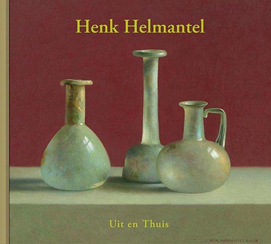 Uit en thuis - Henk Helmantel |