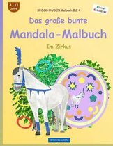 Brockhausen Malbuch Bd. 4 - Das Gro e Bunte Mandala-Malbuch