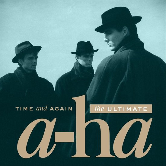 Time And Again: The Ultimate a-ha