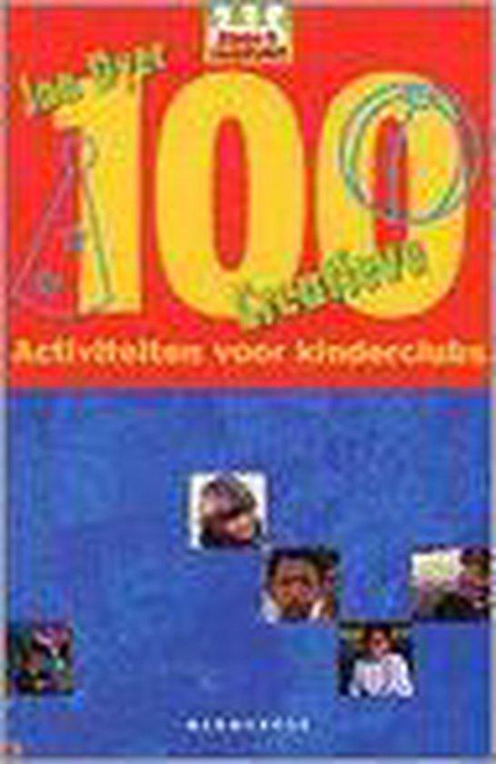 Cover van het boek '100 Creatieve activiteiten voor kinderclubs' van J. Dyer